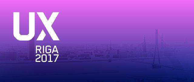 UX Riga 2017