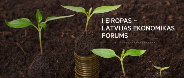 1.Eiropas–Latvijas Ekonomikas forums