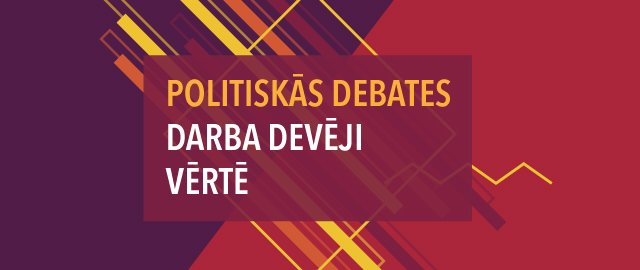 Politiskās debates. Darba devēji vērtē