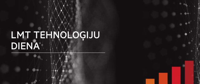 LMT Tehnoloģiju diena 2018, novembris