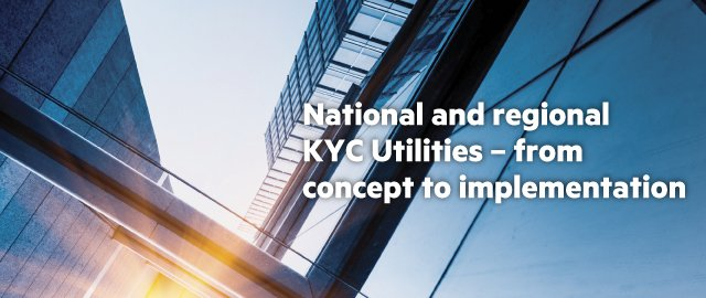 National and regional KYC Utilities