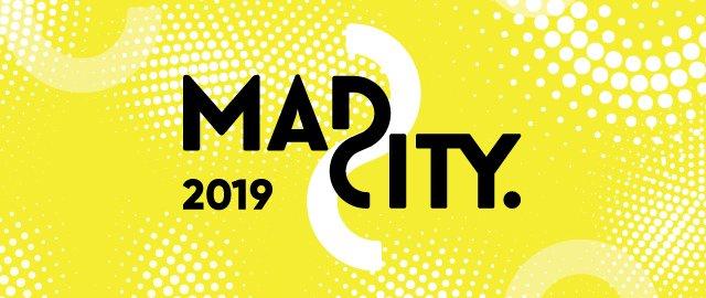 Mad City 2019
