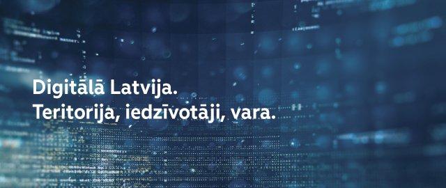 Digitālā Latvija. Teritorija, iedzīvotāji, vara