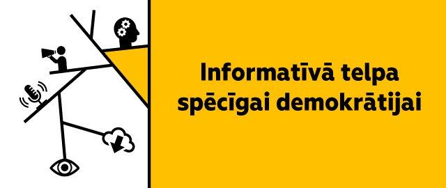 Informatīvā telpa spēcīgai demokrātijai
